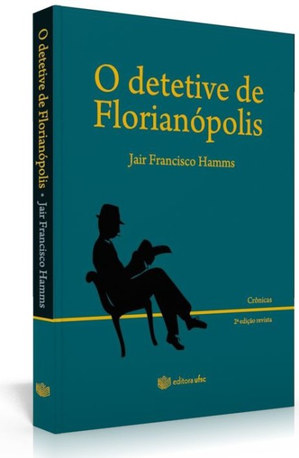 O detetive de Florianópolis